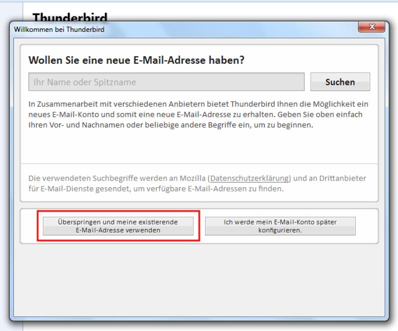 Thunderbird einrichten Schritt 1: Existierendes E-Mail-Konto verwenden